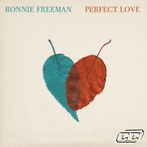Ronnie Freeman - Perfect Love 2011 English Christian Album Download