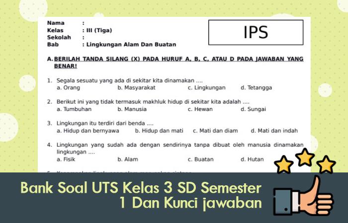 Bank Soal UTS Kelas 3 SD Semester 1 Dan Kunci Jawaban