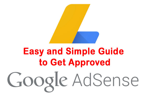 Easy tips to get google adsense approved