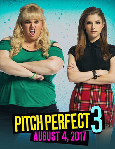 Un Ritmo Perfecto 3 (2017)