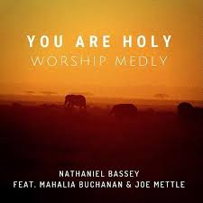 Tonic solfa of You are Holy by Nathaniel Bassey Chord Progression of You are Holy