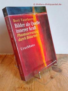 Voorhoeve, Bert: Bilder als Quelle innerer Kraft. Phantasietraining durch Bildarbeit