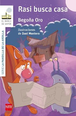 LIBRO - Rasi busca casa Begoña Oro La Pandilla de la Ardilla #8 (SM - 2017) Literatura Infantil y Juvenil COMPRAR LIBRO EN AMAZON ESPAÑA