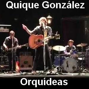 Quique Gonzalez - Orquideas