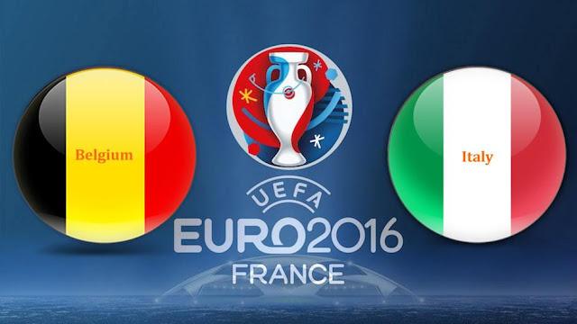 LIVE SCORE EURO 2016 : Prediksi Hasil Belgia Vs Italia Skor Akhir, Jadwal Bola Live Streaming Piala Eropa RCTI 14 juni
