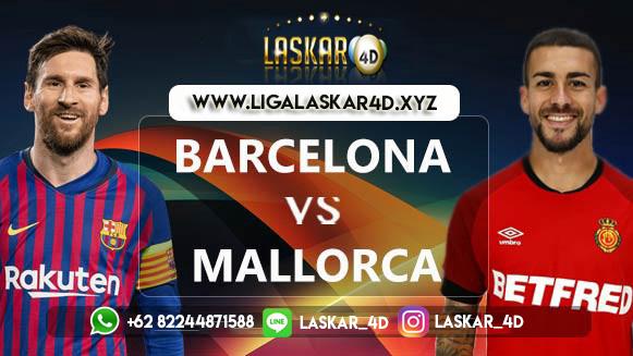 Prediksi Mallorca vs Barcelona 15 Maret 2020