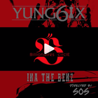 Yung6ix Ina The Benz