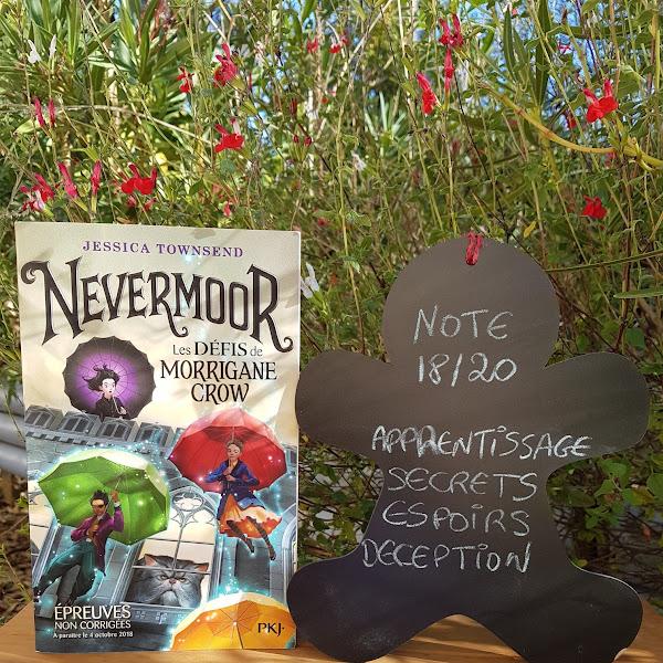 Nevermoor, tome 1 : Les défis de Morrigane Crow de Jessica Townsend
