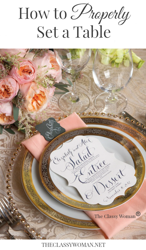 The Classy Woman Manners Monday How To Properly Set A Table