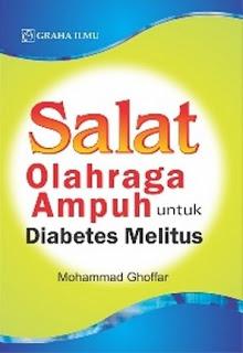 SALAT; OLAHRAGA AMPUH UNTUK DIABETES MELITUS