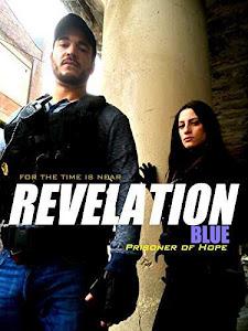 Revelation Blue: Prisoner of Hope (2015)