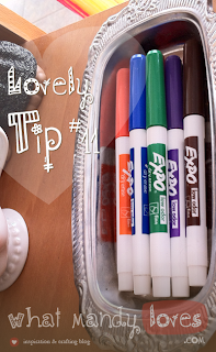 Lovely Tip #11: Use A Soap Tin To Hold Dry Erase Pens via www.whatmandyloves.com