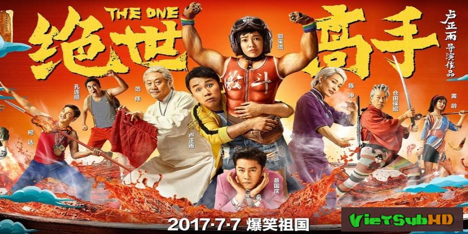 Phim Tuyệt Thế Cao Thủ Thuyết minh HD | The One 2017