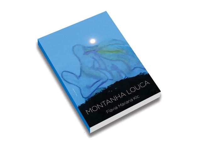 Livro Montanha Louca de Flavia Mariana KLC