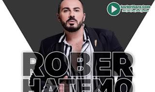 Rober Hatemo Giden Candan Gidiyor
