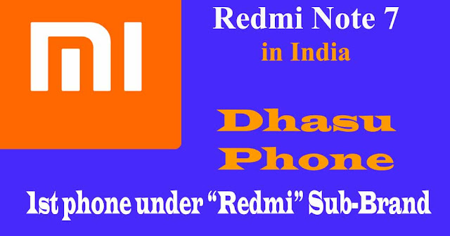 Redmi Note 7 - Price, specification, Features