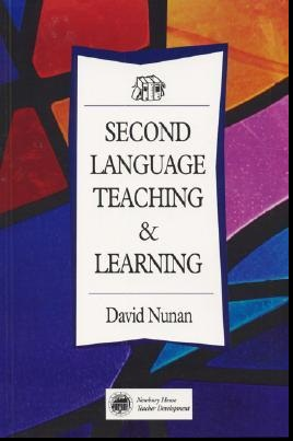 Book : Second Language Teaching and Learning, David Nunan