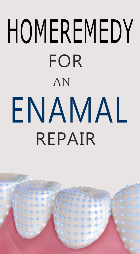 Home Remedy For An Enamel Repair