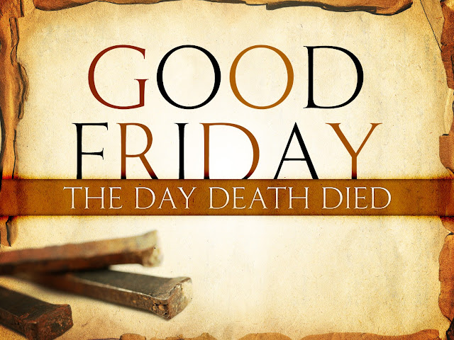 why do they call it good friday if jesus died