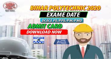bihar polytechnic exam date 2020, bihar polytechnic form date 2020 bihar polytechnic result 2020 date, bihar polytechnic 2020 online form date, bihar polytechnic result date bihar polytechnic admit card 2020