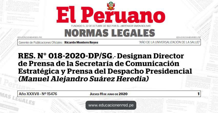 RES. N° 018-2020-DP/SG.- Designan Director de Prensa de la Secretaría de Comunicación Estratégica y Prensa del Despacho Presidencial (Manuel Alejandro Suárez Heredia)