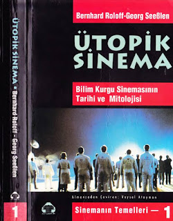Bernhard Roloff - Georg SeeBlen - Ütopik Sinema