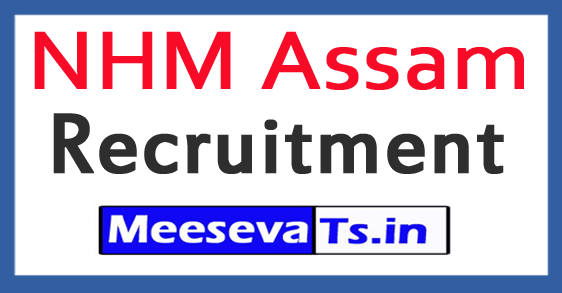 National Health Mission NHM Assam Recruitment Notification 2017