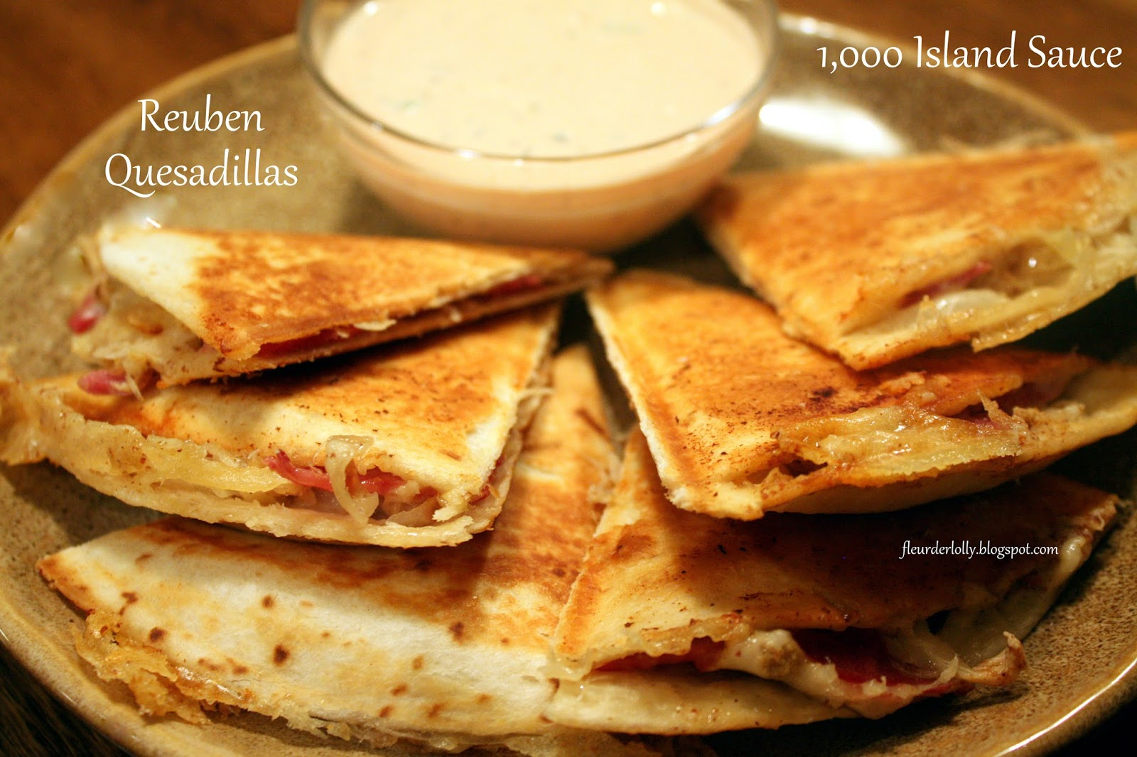 Fleur de Lolly: Reuben Quesadillas with 1,000 Island Sauce