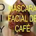 DIY: MÁSCARA FACIAL DE CAFÉ