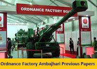 Ordnance Factory Ambajhari Previous Papers