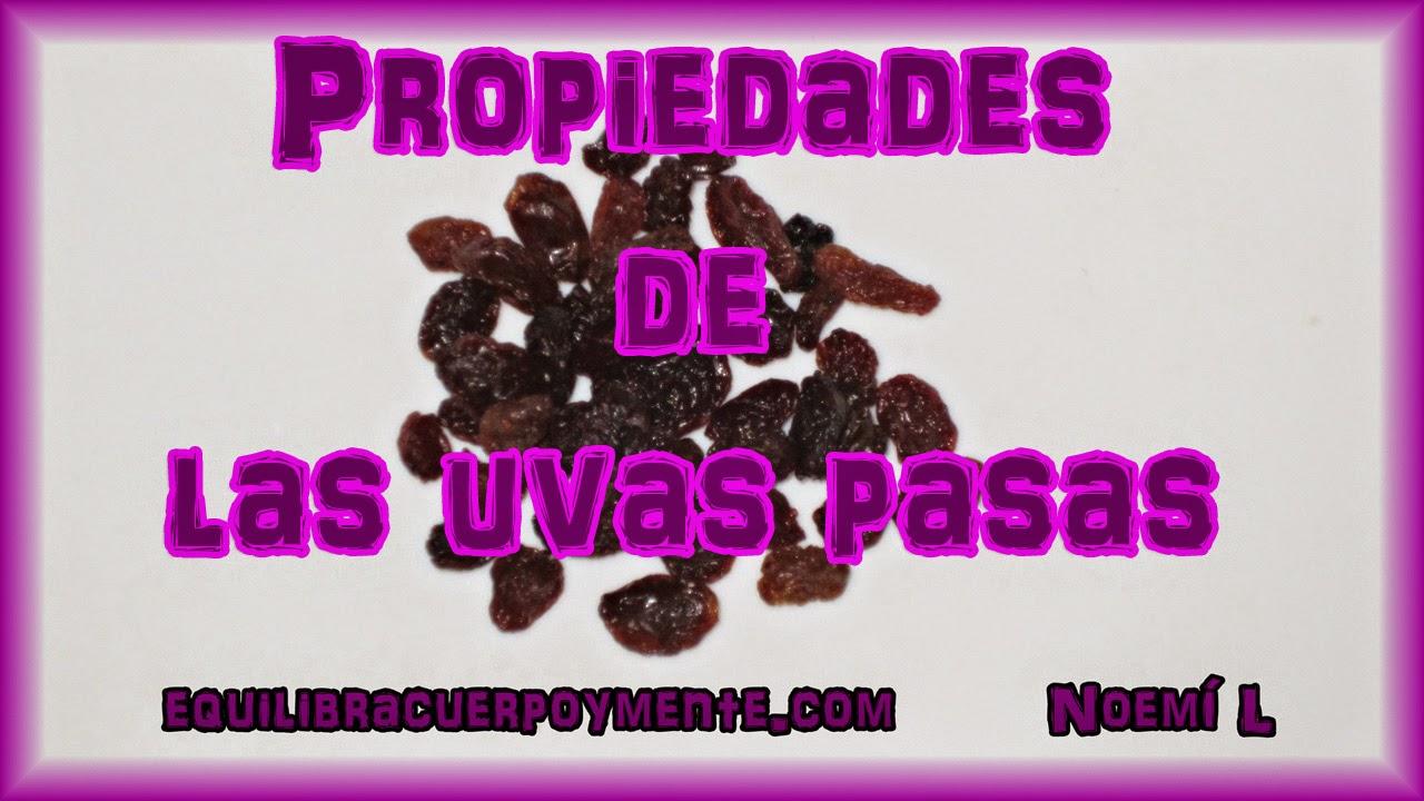 propiedades de las uvas pasas