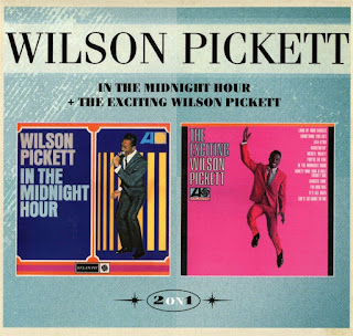 Wilson Pickett's In The Midnight Hour + The Exciting Wilson Pickett