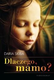 http://lubimyczytac.pl/ksiazka/4875460/dlaczego-mamo