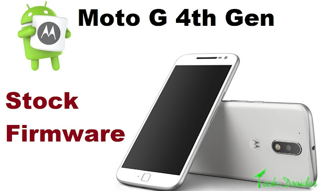 [Guide] How to Install Stock Firmware on Moto G 4th Generation