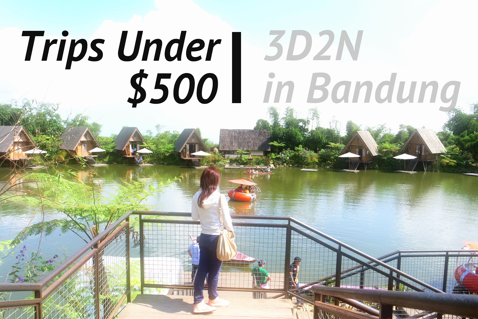 trips under 500 guide to 3d2n in bandung indonesia