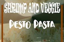 SHRIMP AND VEGGIE PESTO PASTA RECIPE