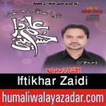 http://www.humaliwalayazadar.com/2015/10/iftikhar-zaidi-nohay-2016.html