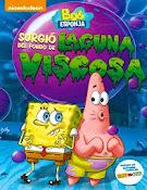 Bob Esponja: Vino de la laguna viscosa (2014)