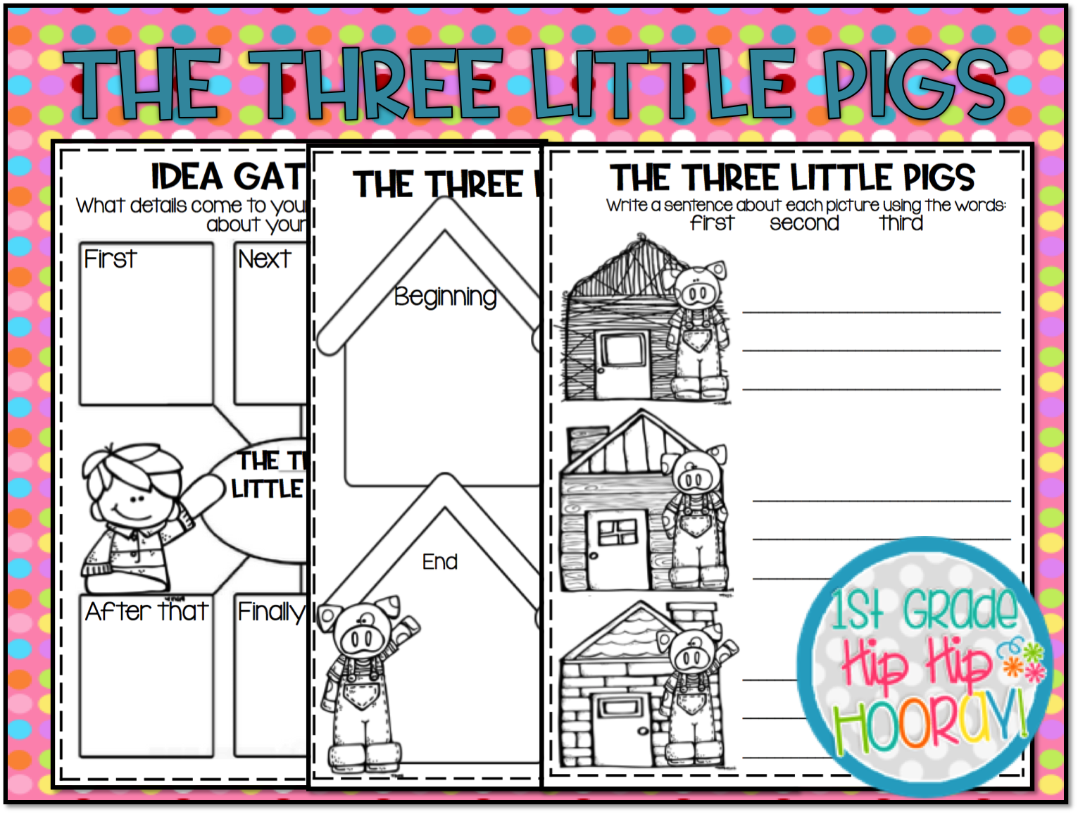 1st Grade Hip Hip Hooray The Three Little Pigs And The