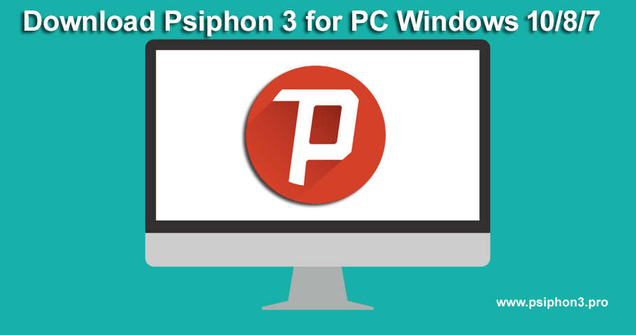psiphon for windows 7 64 bit free download