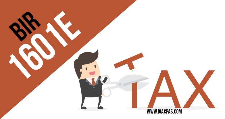 tax advisory deadline on expanded withholding tax bir 1601e is