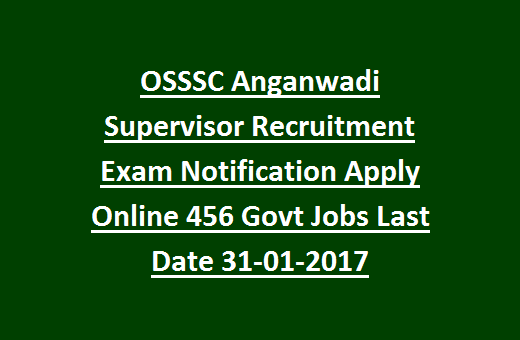 OSSSC Anganwadi Supervisor Recruitment Exam Notification