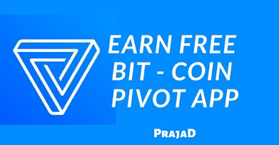 pivot, pivot app, pivot earn money, pivot earning, pivot app earn, pivot application, pivot app bitcoin earn