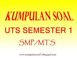 Soal UTS/PTS Matematika Kurikulum 2013 Kelas 7 Semester 1
