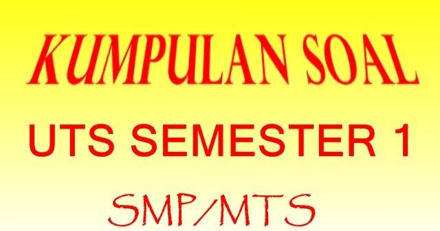 Soal Pts Bahasa Indonesia Kelas 7 Smp Mts Semester 1 Ganjil Berdasar Kurikulum 2013 Edisi Revisi 2017 Kumpulansoal7