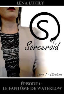 http://uneenviedelivres.blogspot.fr/2016/06/sorceraid-saison-1-episode-1.html