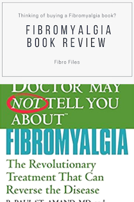 Fibro Book Review: What Your Doctor May Not Tell You About Fibromyalgia