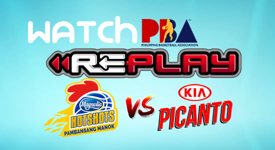 Video List: Magnolia vs Kia game replay January 10, 2018 PBA Philippine Cup