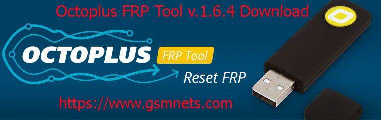 Octoplus FRP Tool v.1.6.4 Download