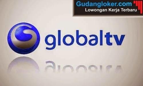 Lowongan Kerja Terbaru Global TV